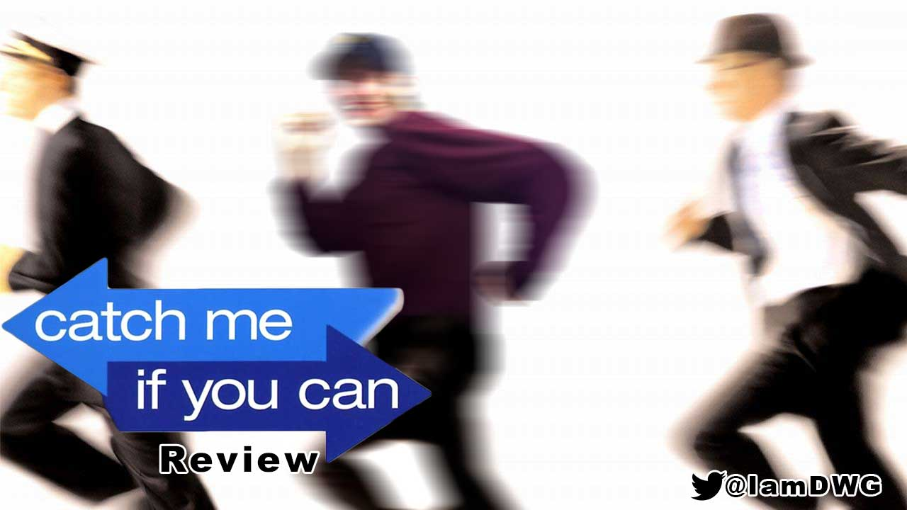 'Catch Me If You Can' (2002) – Dave Examines Movies
