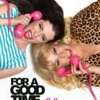 'For a Good Time, Call' (2012)