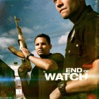 'End of Watch' (2012) – Re-posted Review