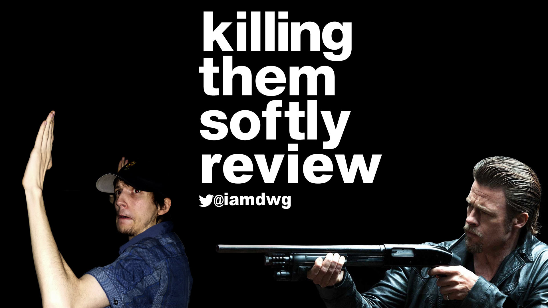 killing them softly Three dumb guys who think they're smart rob a mob protected card game, causing the local criminal economy to collapse brad pitt plays the enforcer hired to track them down and restore order.