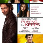 Playing for Keeps (2012) – Repost