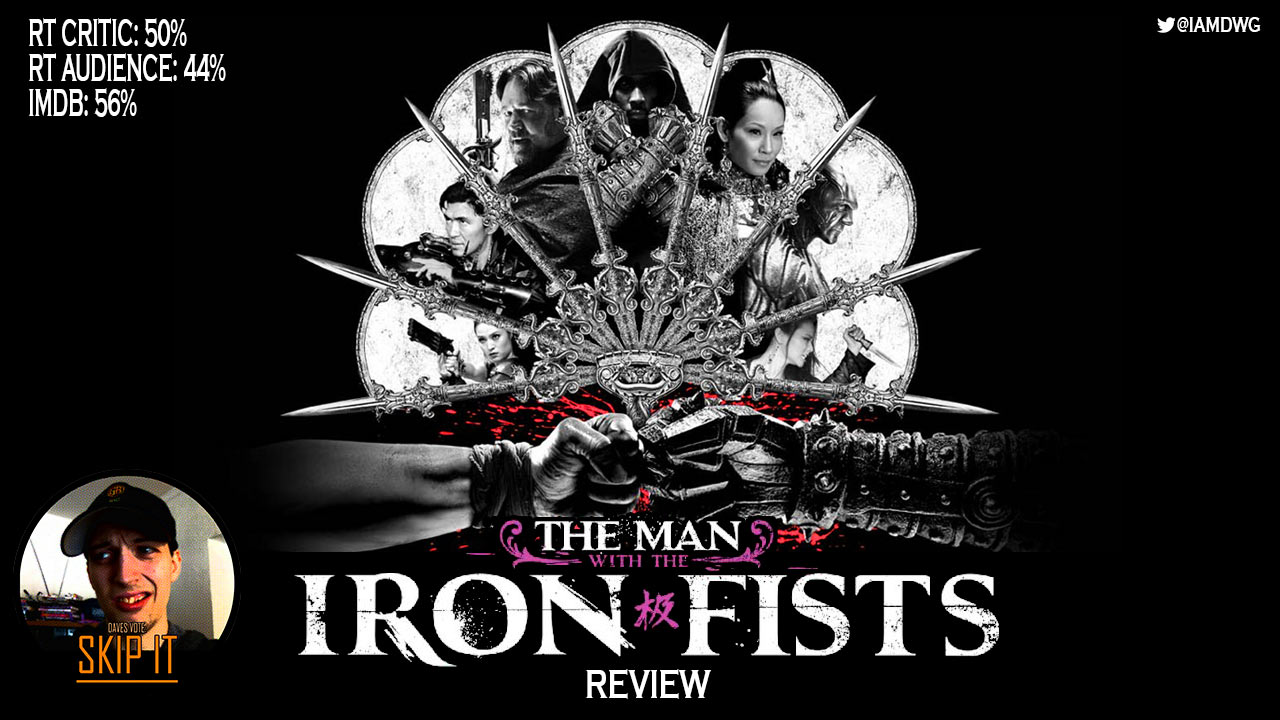 Watch man with the iron fist