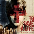 'To Save a Life' (2009)