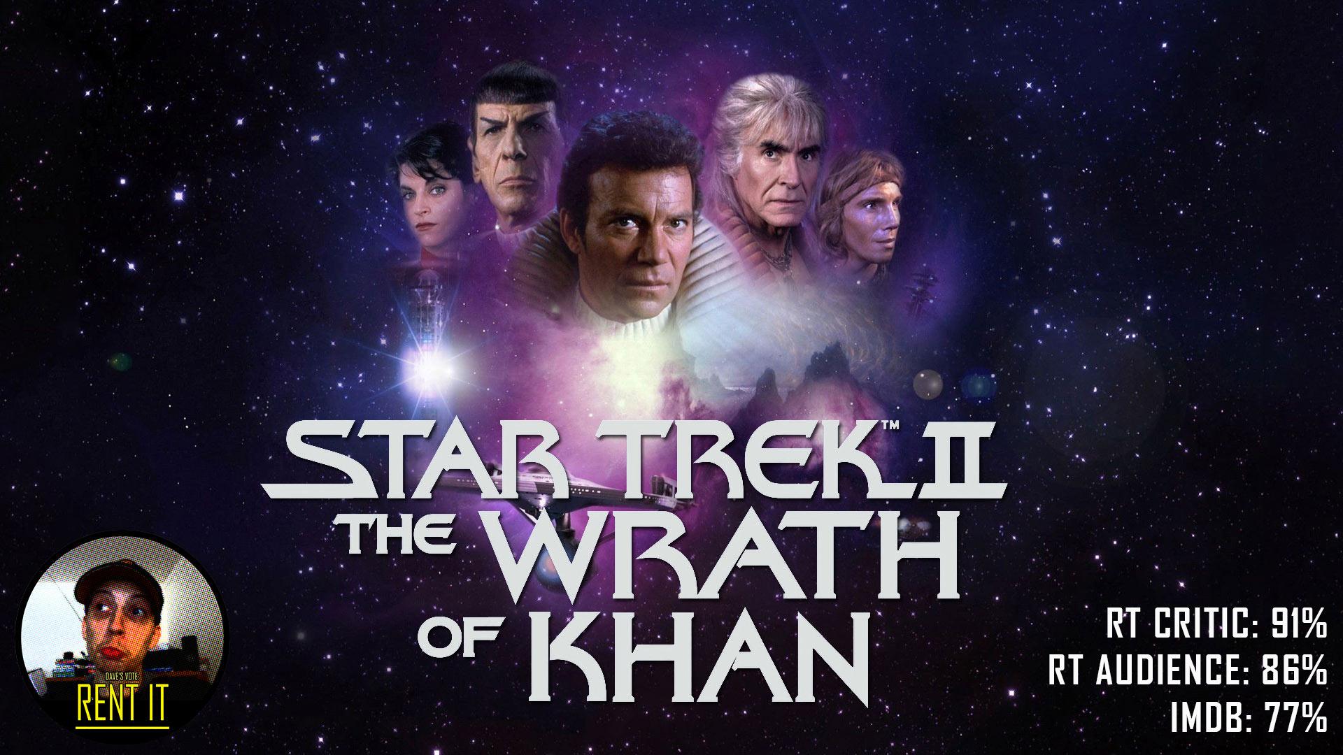 star trek ii the wrath of khan 1982 � dave examines movies