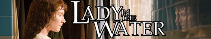 lady-in-the-water-528b74ce489b5