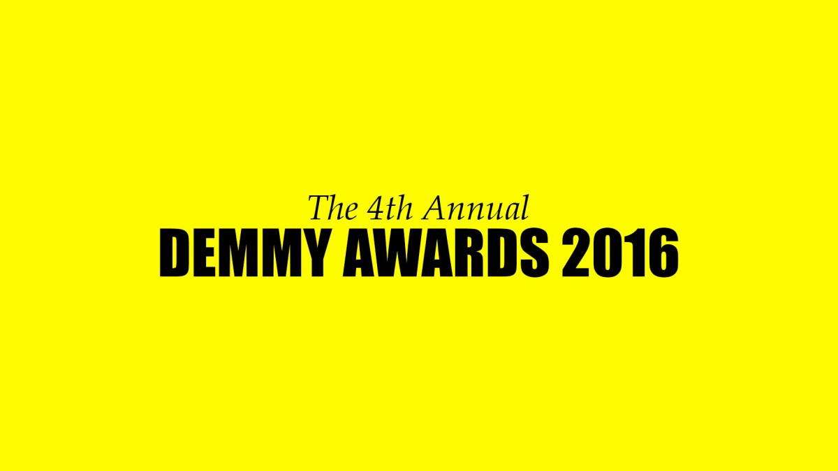 The 4th Annual DEMMY Awards |2016|