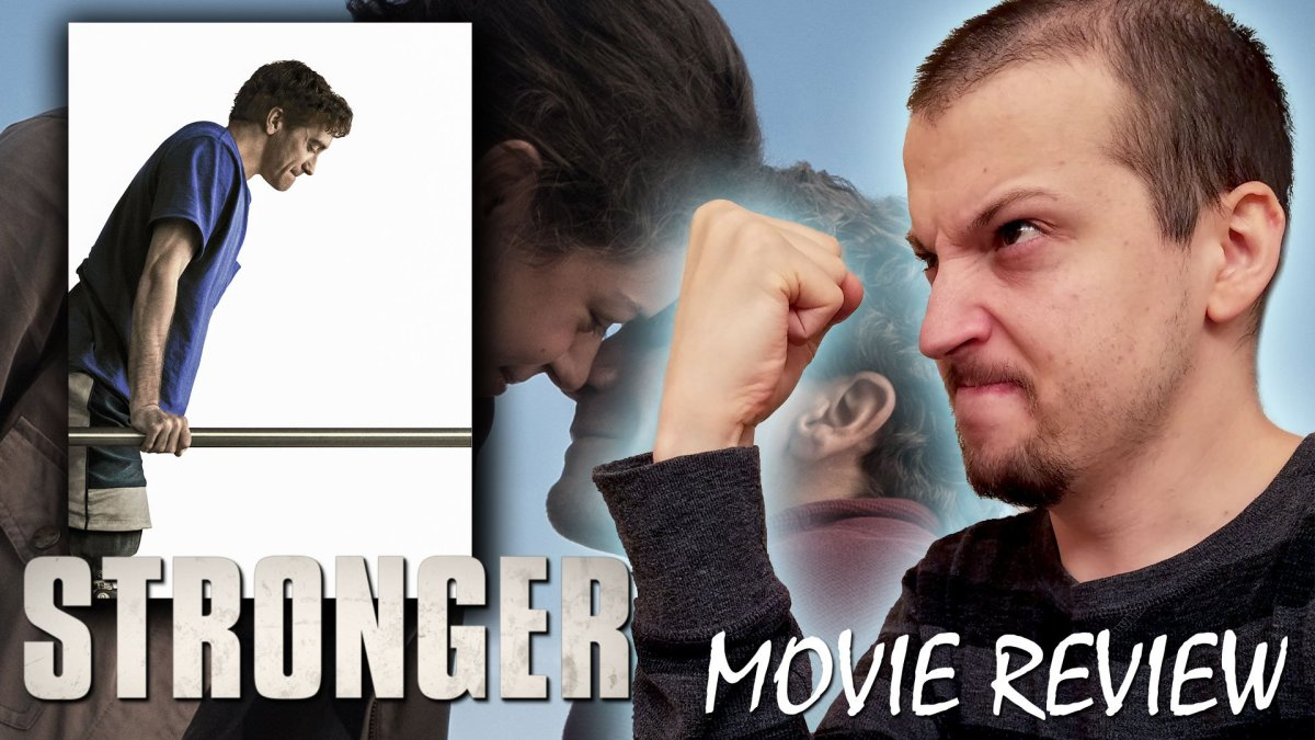 Review - Stronger (2017) (repost)