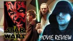 Review – Star Wars: Episode I – The Phantom Menace (1999)