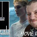 Reviews – The Cloverfield Paradox (2018)