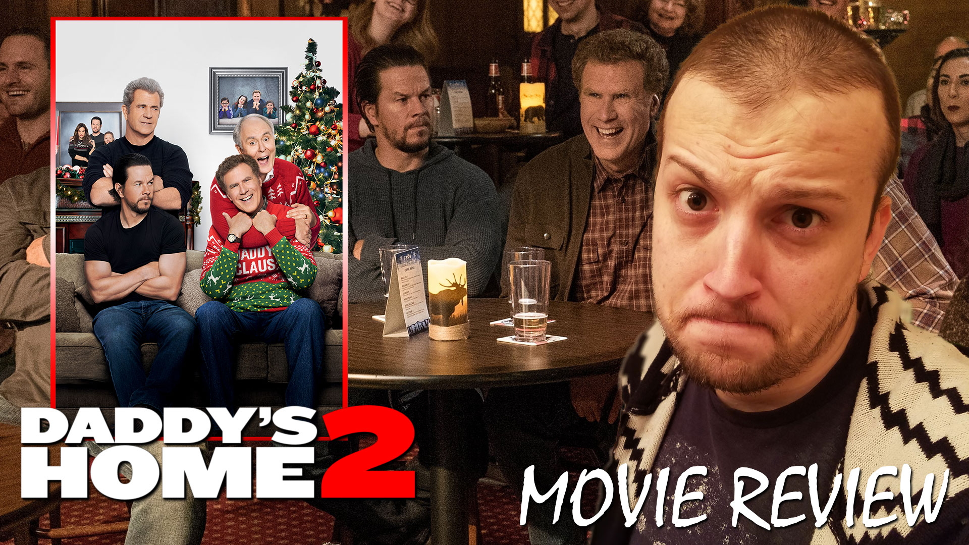 Review – Daddy's Home 2 (2017)